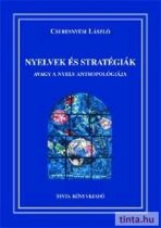 Nyelvek és stratégiák, avagy a nyelv antropológiája
