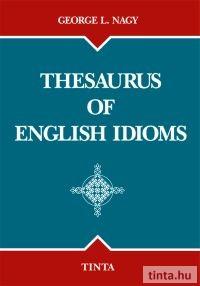 Thesaurus of English Idioms