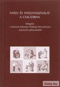 Nyelv és nyelvhasználat a családban
