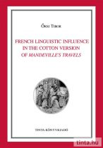 French Linguistic Influence in the Cotton Version of Mandeville's Travels