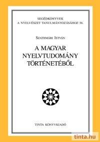 A magyar nyelvtudomány történetéből