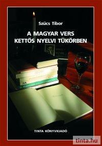 A magyar vers kettős nyelvi tükörben