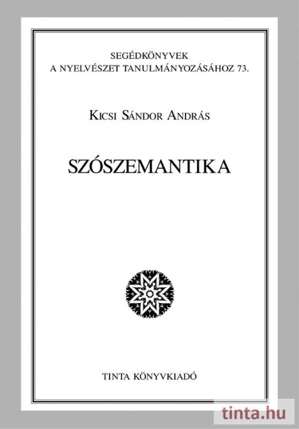 7215152068 Szószemantika - TINTA Könyvkiadó Webáruház