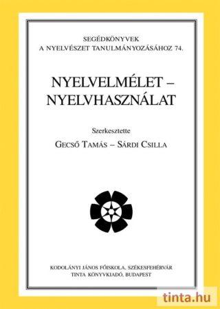 Nyelvelmélet – nyelvhasználat
