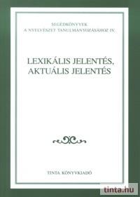 Lexikális jelentés, aktuális jelentés