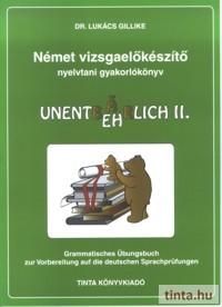 Német vizsgaelőkészítő nyelvtani gyakorlókönyv II.