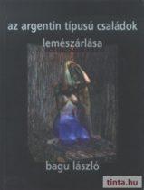 Az argentin típusú családok lemészárlása