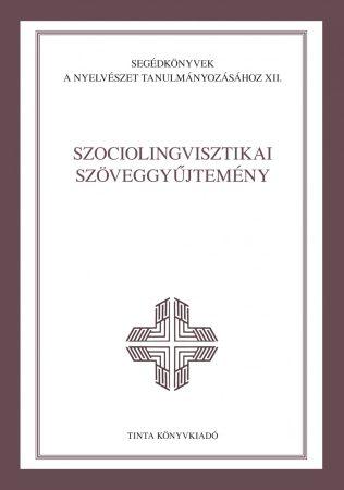 Szociolingvisztikai szöveggyűjtemény