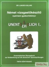 Német vizsgaelőkészítő nyelvtani gyakorlókönyv I.