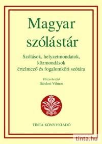 be80ed7a97 Magyar szólástár - TINTA Könyvkiadó Webáruház