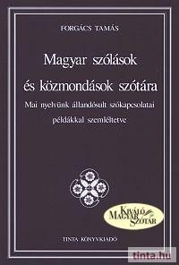 Magyar szólások és közmondások szótára