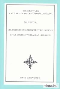 Lexicologie et enseignement du français étude contrastive français - hongrois
