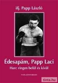 Édesapám, Papp Laci