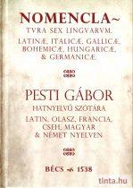 Nomenclatura sex linguarum, azaz hatnyelvű szótár,  Bécs, 1538