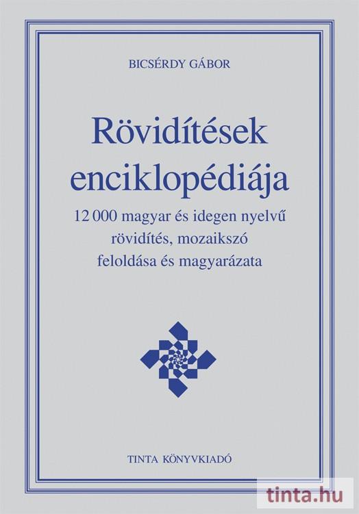 6019665c6d Rövidítések enciklopédiája - TINTA Könyvkiadó Webáruház