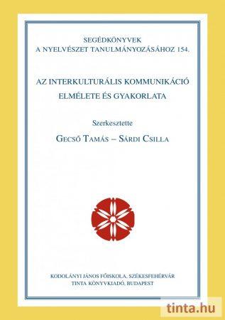 Az interkulturális kommunikáció elmélete és gyakorlata