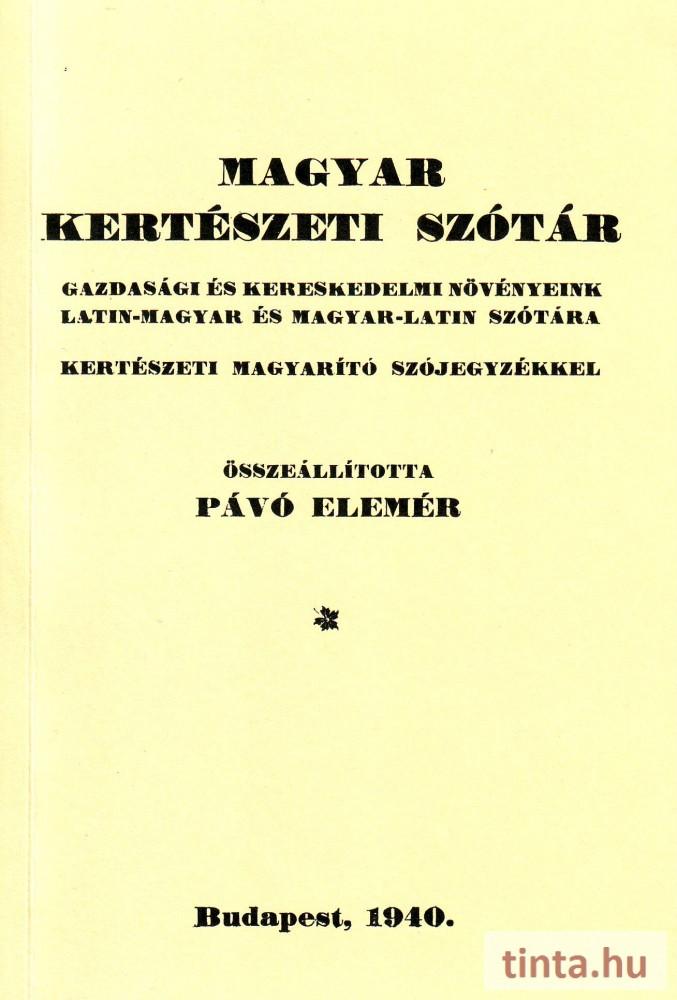 b84b7cf1d4 Magyar kertészeti szótár - TINTA Könyvkiadó Webáruház