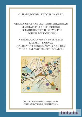 A frazeológia mint a nyelvészet kísérleti laborja