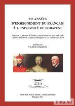 235 années d'enseignement du francais á l'Université de Budapest