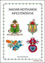 Magyar motívumok kifestőkönyve