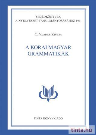 A korai magyar grammatikák