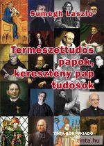 Természettudós papok, keresztény pap tudósok