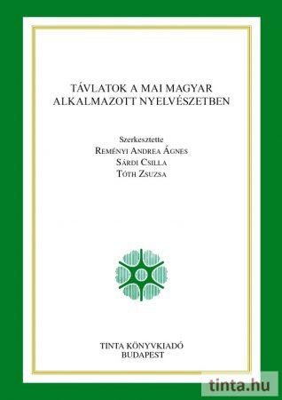 Távlatok a mai magyar alkalmazott nyelvészetben