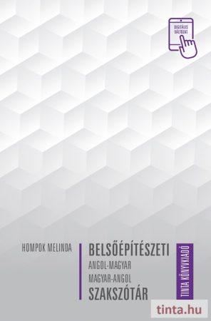Belsőépítészeti angol–magyar, magyar–angol szakszótár
