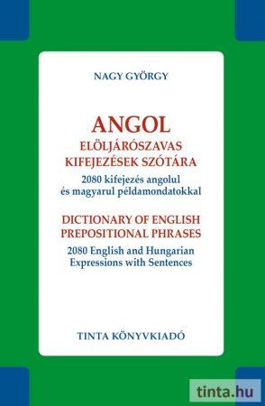 Angol elöljárószavas kifejezések szótára