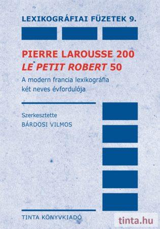 Pierre Larousse 200 - Le Petit Robert 50