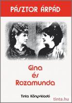 Gina és Rozamunda