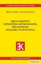 Bibliai eredetű kifejezések, közmondások magyarul és spanyolul
