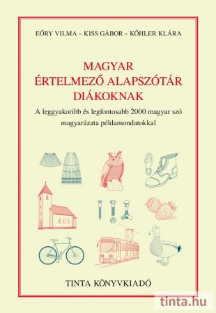 Magyar értelmező alapszótár diákoknak