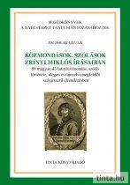 Közmondások, szólások Zrínyi Miklós írásaiban