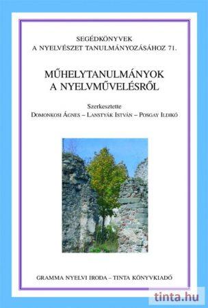 Műhelytanulmányok a nyelvművelésről