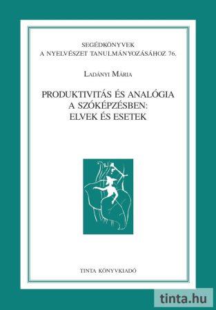 Produktivitás és analógia a szóképzésben