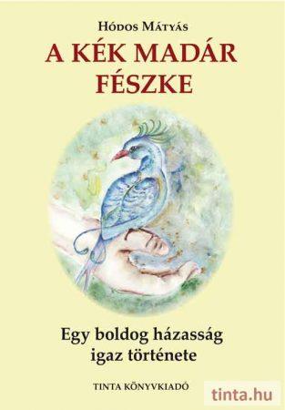 A Kék Madár fészke