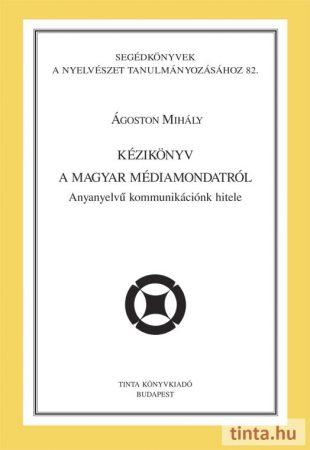 Kézikönyv a magyar médiamondatról