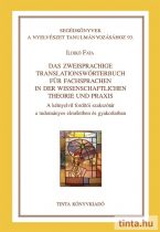 Das zweisprachige Translationswörterbuch für Fachsprachen in der Wissenschaftlichen Theorie und Praxis