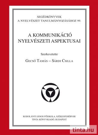 A kommunikáció nyelvészeti aspektusai