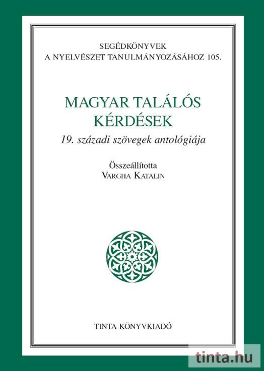 cf0309e3b1 Magyar találós kérdések - TINTA Könyvkiadó Webáruház