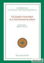 Világkép a nyelvben és a nyelvhasználatban