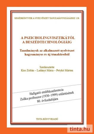 A pszicholingvisztikától a beszédtechnológiáig