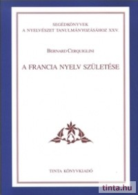 A francia nyelv születése