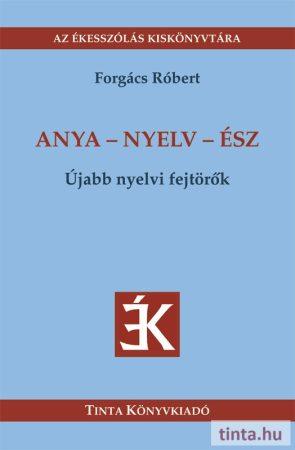 Anya-nyelv-ész
