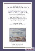 A mentális folyamatok a nyelvi feldolgozásban