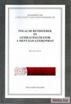 Fogalmi rendszerek és lexikai hálózatok a mentális lexikonban