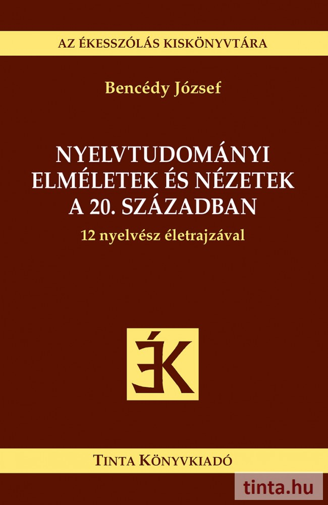 Nyelvtudományi elméletek és nézetek a 20. században