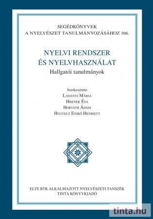 Nyelvi rendszer és nyelvhasználat
