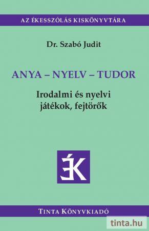 Anya-nyelv-tudor